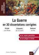 La guerre en 30 dissertations corrigées