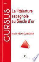 La littérature espagnole au Siècle d'or