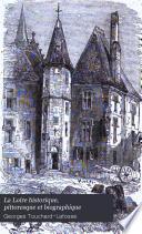 La Loire historique, pittoresque et biographique