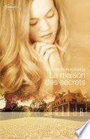 La maison des secrets (Harlequin Prélud')
