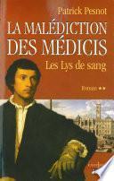 La Malédiction des Médicis, t.II : Les Lys de sang
