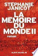 La Mémoire du monde II