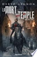 La mort du temple tome 1