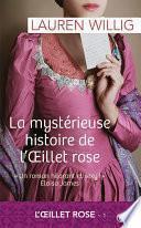 La mystérieuse histoire de l'œillet rose