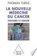 La Nouvelle Médecine du cancer