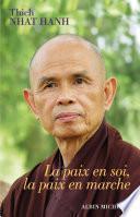 La Paix en soi la paix en marche