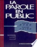 La Parole en public