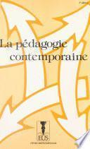 La Pédagogie contemporaine