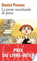 La Petite marchande de prose - La saga Malaussène