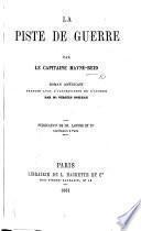 La Piste de Guerre. ... Roman américain, traduit ... par V. Boileau