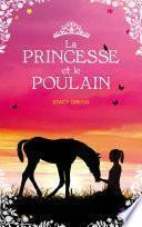La princesse et le poulain
