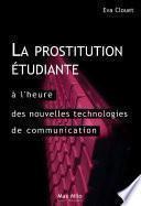 La prostitution étudiante à l'heure des nouvelles technologies de communication : distinction, ambition et ruptures