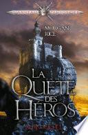 La Quête des héros - tome 1