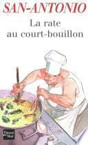 La rate au court-bouillon