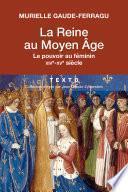 La Reine au Moyen Âge