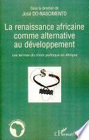 La renaissance africaine comme alternative au développement