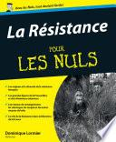 La Résistance Pour les Nuls