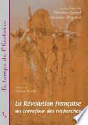 La révolution française au carrefour des recherches