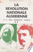 La révolution nationale algérienne et le Parti communiste français (2)