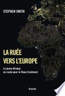 La ruée vers l'Europe