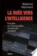 La Ruée vers l'intelligence