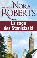 La saga des Stanislaski : l'intégrale