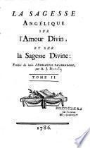 La sagesse angelique sur l'amour divin et sur la sagesse divine