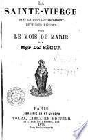 La Sainte Vierge dans le nouveau testament lectures pieuses pour le mois