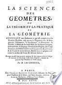 La science des géométres, ou La théorie et la pratique de la géométrie