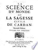 La Science du monde ou La sagesse civile de Cardan