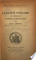 La Société populaire de Bergerac pendant la révolution
