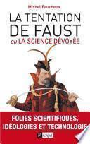 La tentation de Faust ou la science dévoyée
