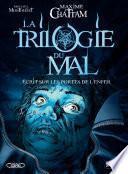 La Trilogie du Mal - Tome 2 - Ecrit sur les portes de l'enfer