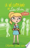 La Vie compliquée de Léa Olivier T03