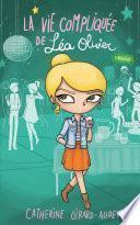 La vie compliquée de Léa Olivier T08
