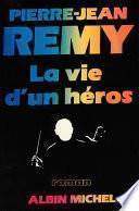 La Vie d'un héros