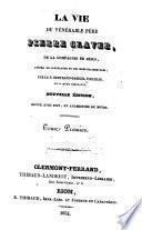 La vie du vénérable père Pierre Claver de la Compagnie de Jesus