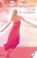 La vie en couleurs (Harlequin Prélud')