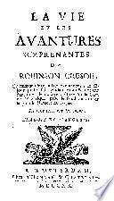 La vie et les avantures surprenantes de Robinson Crusoe