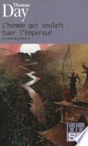 La Voie du Sabre (Tome 2) - L'homme qui voulait tuer l'Empereur