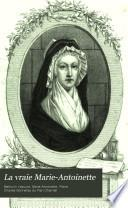 La vraie Marie-Antoinette