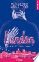 Landon Saison 1 Episode 2