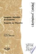 Langues, identités et insularité : regards sur Mayotte