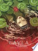 Layla - Conte des marais écarlates