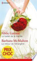 Le baiser de la mariée - Le retour de l'étrangère