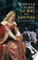 Le Bal des Louves - Tome 1