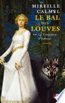 Le Bal des Louves - Tome 2
