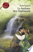 Le barbare des Highlands (Harlequin Les Historiques)
