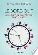 Le Bore out