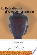 Le Bouddhisme d'ici et de maintenant